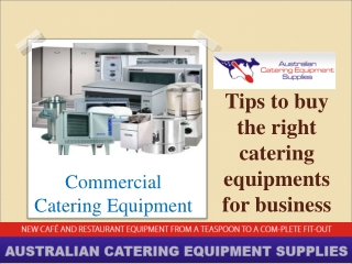 Tips to buy the right catering equipments for business
