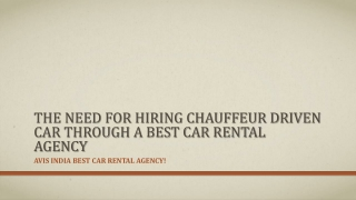 The Need for Hiring Chauffeur Driven Car through a Best Car
