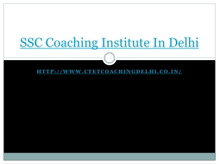 SSC coaching Institute in Delhi