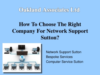 How to choose the right company for network support Sutton?