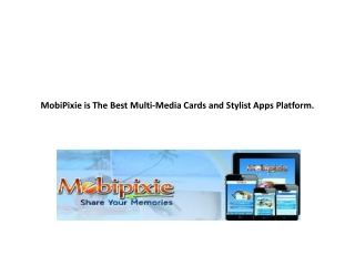 MobiPixie is The Best Multi-Media Cards and Stylist Apps Pla
