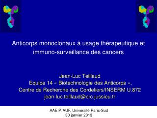 Anticorps monoclonaux   usage th rapeutique et immuno-surveillance des cancers