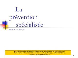 La pr vention     sp cialis e Beno t Heitz -  juin 2008