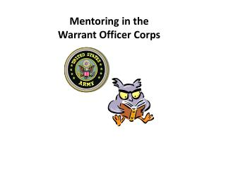Mentoring in the  Warrant Officer Corps