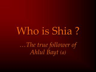 Who is Shia