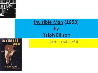 Invisible Man 1953 by Ralph Ellison