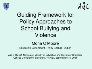 Guiding Framework for Policy Approaches to School Bullying and Violence