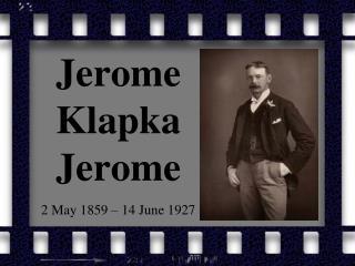 Jerome  Klapka  Jerome