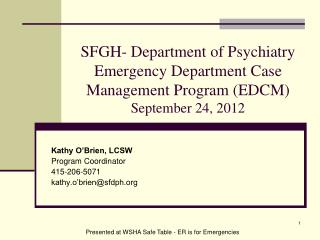 SFGH- Department of Psychiatry Emergency Department Case Management Program EDCM September 24, 2012