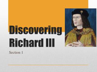 Discovering Richard III