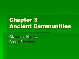 Chapter 3  Ancient Communities