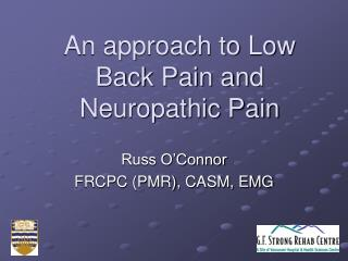 An approach to Low Back Pain and Neuropathic Pain