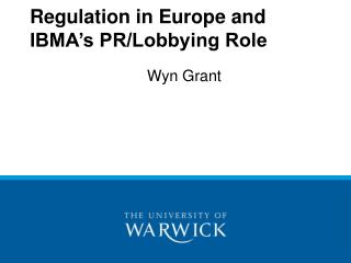 Regulation in Europe and IBMA s PR