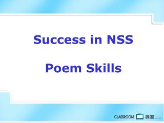 Success in NSS  Poem Skills