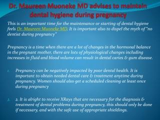 Dr. Maureen Muoneke MD advises to maintain dental hygiene du