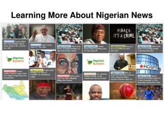 Learning More About Nigerian News