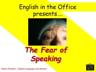 English in the Office presents .