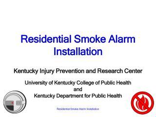 Residential Smoke Alarm Installation