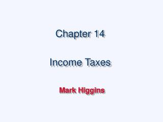 Chapter 14  Income Taxes