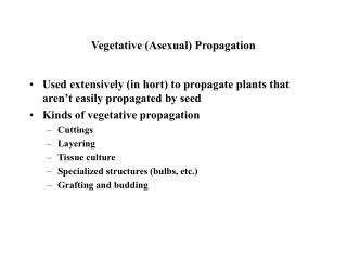 Vegetative Asexual Propagation