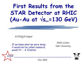 First Results from the STAR Detector at RHIC Au-Au at sNN130 GeV