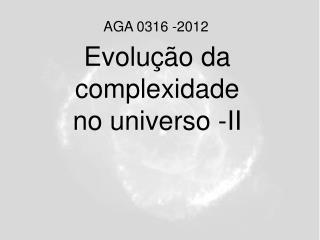 Evolu  o da complexidade no universo -II