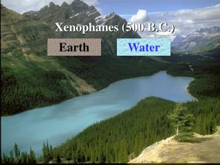 Xenophanes 500 B.C.