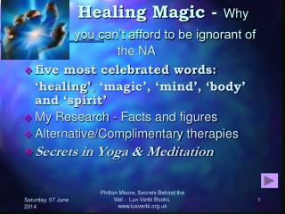 Healing Magic - Why   you can t afford to be ignorant of the NA