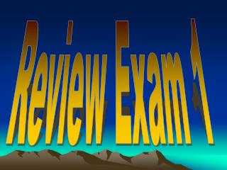 Review Exam 1