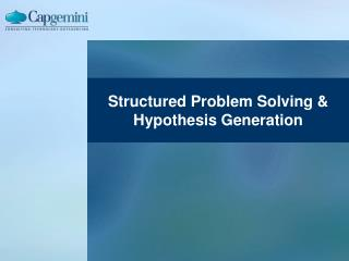 Structured Problem Solving  Hypothesis Generation