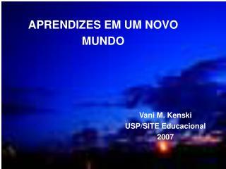 Vani M. Kenski USP