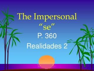 The Impersonal  se