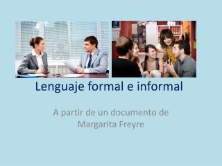 Lenguaje formal e informal