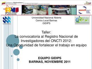 EQUIPO GIDIPS BARINAS, NOVIEMBRE 2011