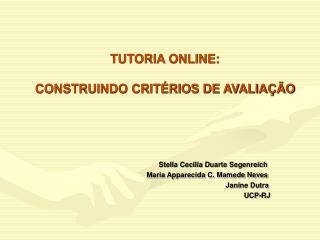 TUTORIA ONLINE:   CONSTRUINDO CRIT RIOS DE AVALIA  O