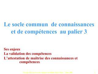Groupe PTA sur le socle commun  Acad mie Nancy-Metz   Mars 2010