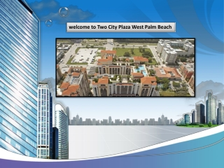 two city plaza west palm beach