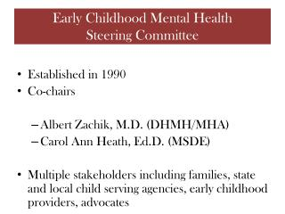 Early Childhood Mental Health  Steering Committee