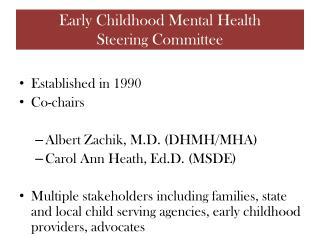 Early Childhood Mental Health  Steering Committee