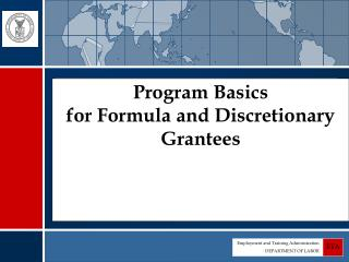Program Basics for Formula and Discretionary Grantees