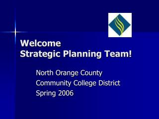 Welcome Strategic Planning Team