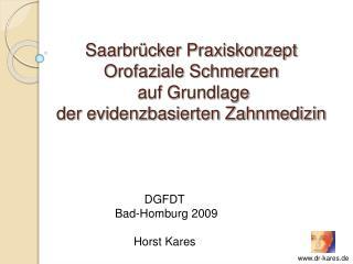 Saarbr cker Praxiskonzept  Orofaziale Schmerzen  auf Grundlage  der evidenzbasierten Zahnmedizin