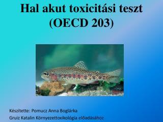Hal akut toxicit si teszt OECD 203