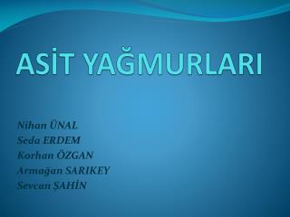 ASIT YAGMURLARI