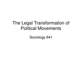 Law  Th e Transformation of Politics