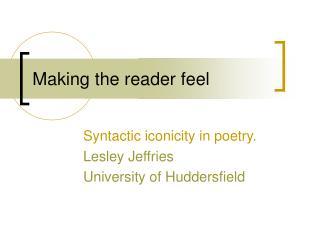 Making the reader feel