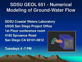 SDSU GEOL 651 - Numerical Modeling of Ground-Water Flow
