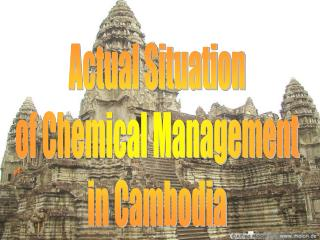 actual situation of chemical management in cambodia
