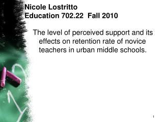Nicole Lostritto Education 702.22  Fall 2010
