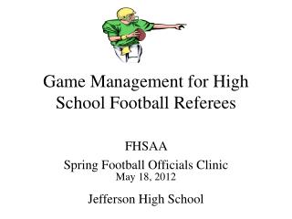 Game Management for High School Football Referees